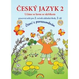 Český jazyk 2 PS II. díl - Čtení s porozuměním