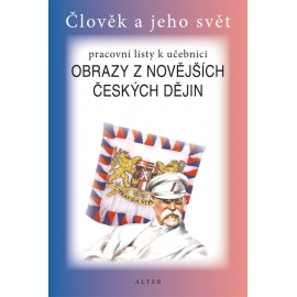 Pracovní listy k Obrazy z novějších českých dějin