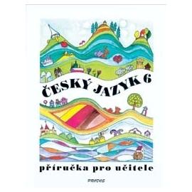 Český jazyk 6 – příručka pro učitele
