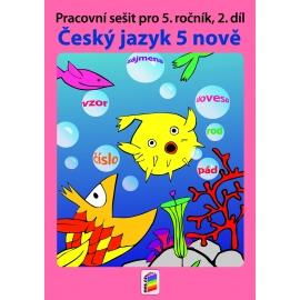 Český jazyk 5 NOVĚ, 2. díl (pracovní sešit)