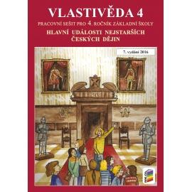 Vlastivěda 4 - Hlavní události nejstarších českých dějin (pracovní sešit)