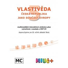 MIUč+ Vlastivěda 5 - ČR jako součást Evropy - školní multilicence