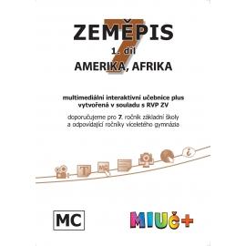MIUč+ Zeměpis 7, 1. díl - Amerika, Afrika - jeden rok na zkoušku