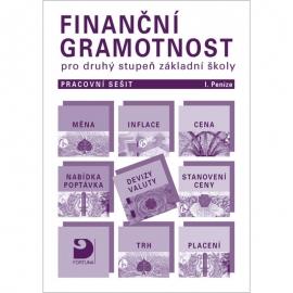Finanční gramotnost pro 2. stupeň ZŠ – pracovní sešit – I. Peníze