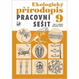 Pracovní sešit kekologickému přírodopisu pro 9. r. ZŠ