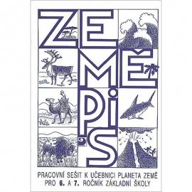 Pracovní sešit kučebnici Planeta Země pro 6. a7. r. ZŠ