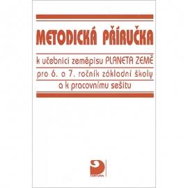 Metodická příručka kučebnici apracovnímu sešitu kvýuce fyzického zeměpisu pro 6. a7. r. ZŠ