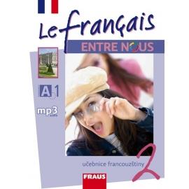 Le francais ENTRE NOUS 2 UČ