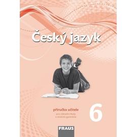 Český jazyk 6 pro ZŠ a VG /nová generace/ PU