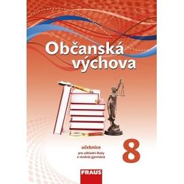 Občanská výchova 8 pro ZŠ a VG /nová generace/ UČ