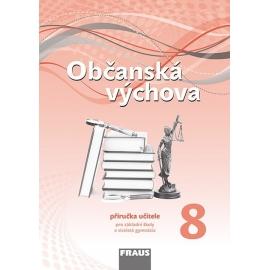 Občanská výchova 8 pro ZŠ a VG /nová generace/ PU