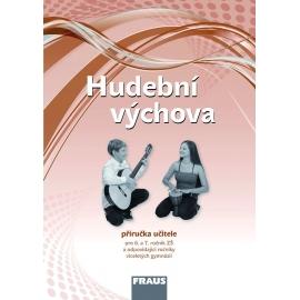 Hudební výchova 6 a 7 pro ZŠ a VG /díl 1/ PU