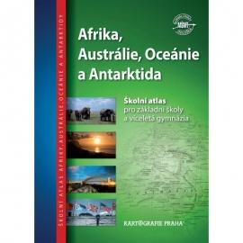 Afrika, Austrálie, Oceánie, Antarktida – školní atlas