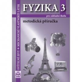 FYZIKA 3 – METODICKÁ PŘÍRUČKA