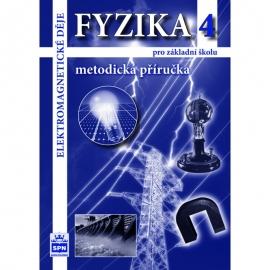 FYZIKA 4 – METODICKÁ PŘÍRUČKA