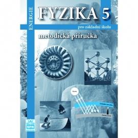 FYZIKA 5 – METODICKÁ PŘÍRUČKA