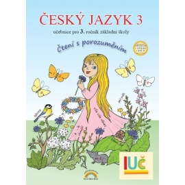 Český jazyk 3 učebnice - Čtení s porozuměním