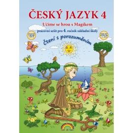 Český jazyk 4 pracovní sešit - Čtení s porozuměním