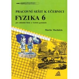 Pracovní sešit k učebnici Fyzika pro 6. r. ZŠ a víceletá gymnázia