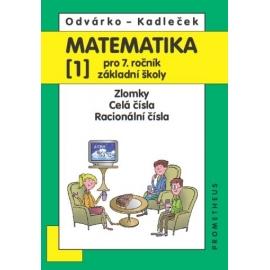 Matematika pro 7. ročník ZŠ, 1. díl - Odvárko, Kadleček /nová/