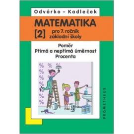 Matematika pro 7. ročník ZŠ, 2. díl - Odvárko, Kadleček /nová/