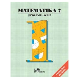 Matematika 7 – pracovní sešit 1. část s komentářem
