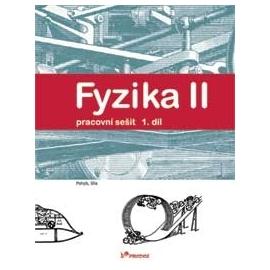 Fyzika II – 1. díl – pracovní sešit