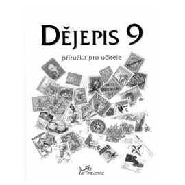 Dějepis 9 – příručka pro učitele (doprodej)