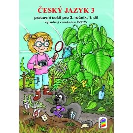 Český jazyk 3, 1. díl (pracovní sešit) - nová řada