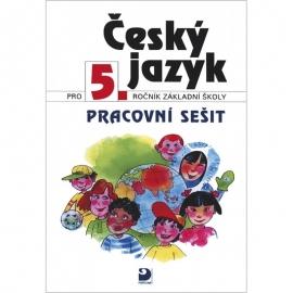 Český jazyk pro 5. r. ZŠ – pracovní sešit