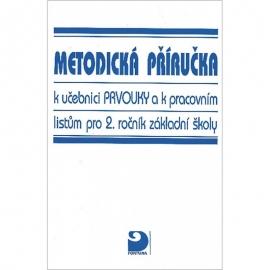 Metodická příručka kučebnici prvouky akpracovním listům pro 2. r. ZŠ