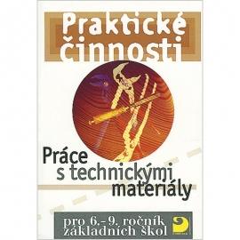 Práce stechnickými materiály pro 6.–9. r. ZŠ