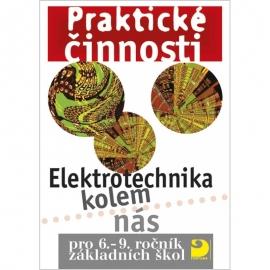 Elektrotechnika kolem nás pro 6.–9. r. ZŠ