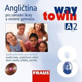 Angličtina 8 pro ZŠ a VG Way to Win CD /2 ks/ - pro učitele