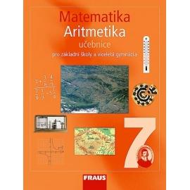 Matematika 7 pro ZŠ a VG Aritmetika UČ