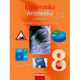 Matematika 8 pro ZŠ a VG Aritmetika UČ