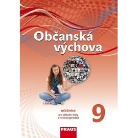 Občanská výchova 9 pro ZŠ a VG /nová generace/ UČ