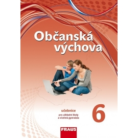 Občanská výchova 6 pro ZŠ a VG /nová generace/ UČ