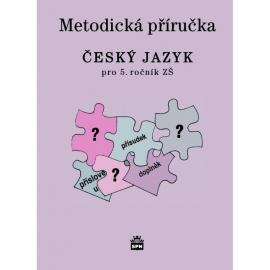 Český jazyk pro 5. r. ZŠ – metodická příručka