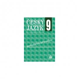 Český jazyk pro 9. r. ZŠ – METODICKÁ PŘÍRUČKA