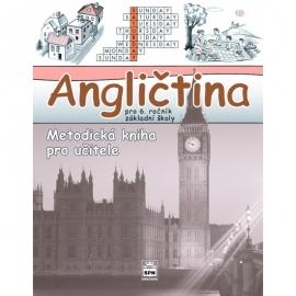 Angličtina pro 6. r. ZŠ – metodická KNIHA PROUČITELE