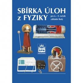 SBÍRKA ÚLOH ZFYZIKY pro 6. – 9. r. ZŠ